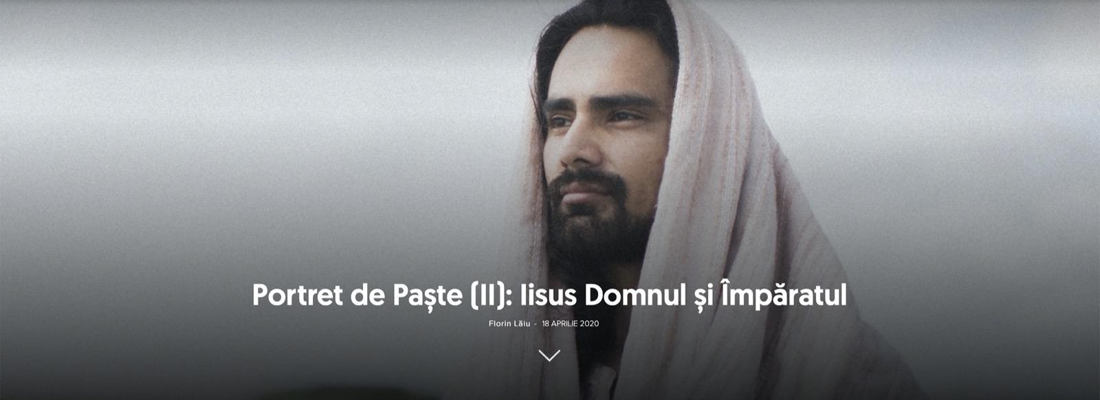 Portret de Paște (II): Iisus Domnul și Împăratul
