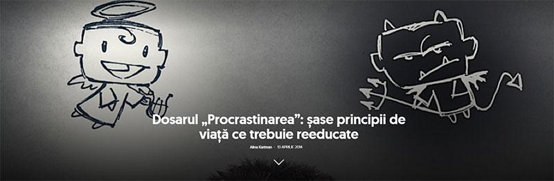 """Dosarul """"Procrastinarea"""": şase principii de viaţă ce trebuie reeducate"""