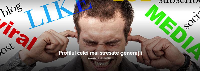 Profilul celei mai stresate generaţii